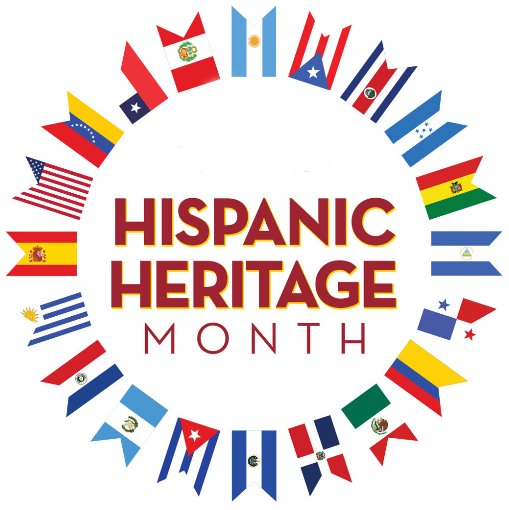The words Hispanic Heritage Month in the middle of a circle made up of flags from various Hispanic and Latin American countries.